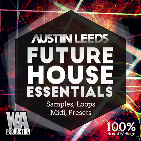 WA Production Austin Leeds Future House Essentials